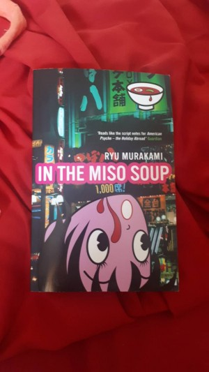 In the Miso Soup by Ryu Murakami