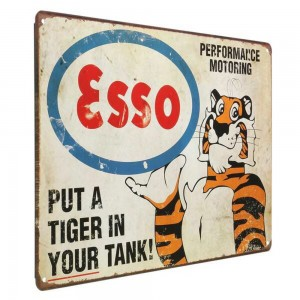 Put a Tiger in your tank Metal Wall sign