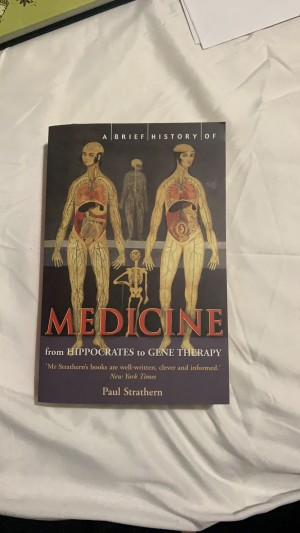 Paul Strathern A Brief History of Medicine