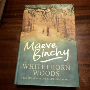 Whitethorn Woods by Maeve Binchy (Hardback, 2006) VGC Fiction Book