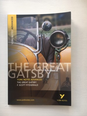 York Notes - The Great Gatsby - A Level English Literature