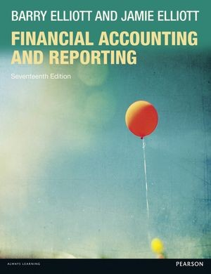 Financial Accounting and Reporting 17th ed, Elliott