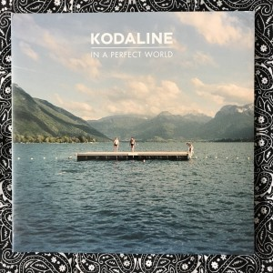 Kodaline Vinyl (In a perfect world)