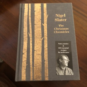 Nigel Slater The Christmas Chronicles Recipe Book Book New Hard Cover