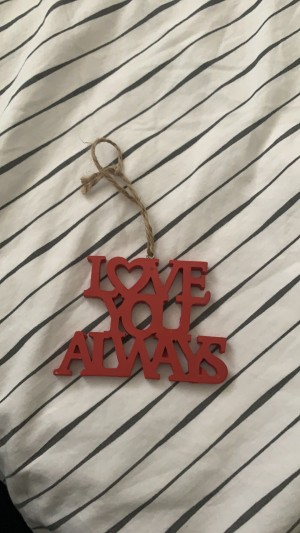 """""""Love you always"""" hanging ornament"""