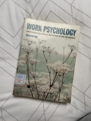 Work Psychology Textbook, 5th ed- Arnold and Randall et al