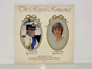 The Royal Romance Marriage Of Prince Charles To Lady Diana Spencer LP