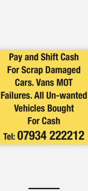 07934 222212.  For scrap cars and vans