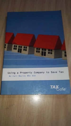 Using a Property Company to Save Tax, Carl Bayley