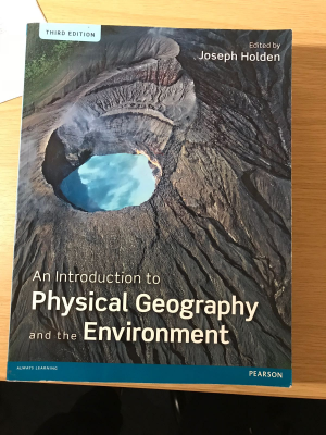 An Introduction To Physical Geography and the Environment Textbook