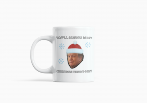 Trump - Christmas Novelty Mug!