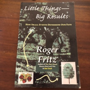 Little Things Big Results by Roger Fritz Paperback Book