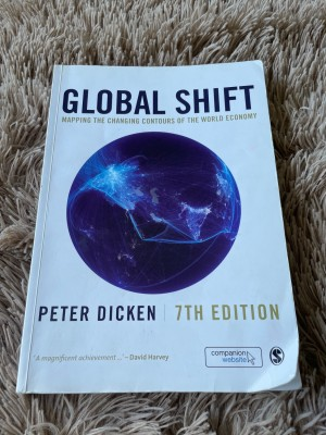 Global Shift. Peter Dicken. 7th edition