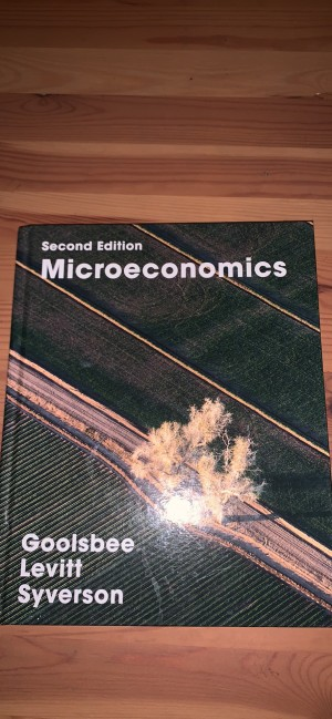 Microeconomics textbook - 2nd Edition 2016 - Goolsbee Levitt Syverson