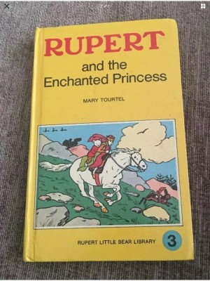 Rupert and the Enchanted Princess - Mary Tourtel